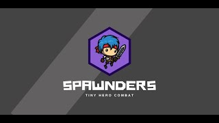 Spawnders - Tiny Hero Adventure