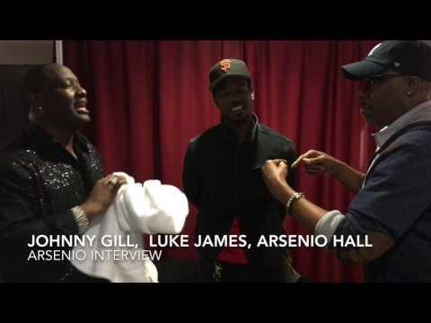 Johnny Gill , Luke James , Arsenio Hall