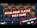 KESALAHAN Player Solo Rank! JANGAN LAKUKAN HAL INI SAAT MAIN SOLO RANK! Mobile Legends