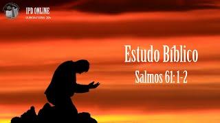 SALMOS 61.1-2