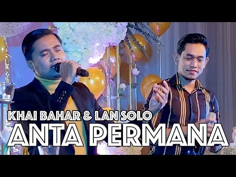 KHAI BAHAR & LAN SOLO - ANTA PERMANA