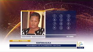 Nantaba alula kigambibwa nti alumbiddwa abatemu