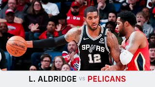 LaMarcus Aldridge's Highlights: 32 PTS, 14 REB, 2 AST, 2 BLK, 1 STL, Clutch At Pelicans (22.01.2020)