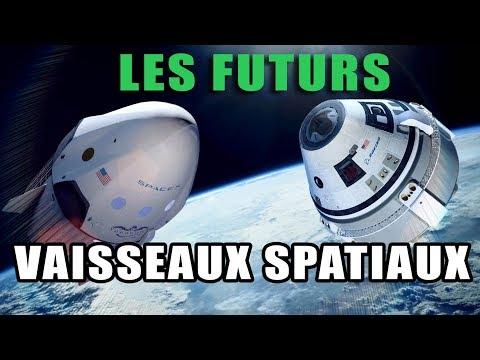 SpaceX / Boeing : Les FUTURS VAISSEAUX SPATIAUX - LDDE