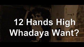 Whadaya Want