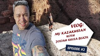 Vlog: My Kazakhstan with Josiah Keola Blair, episo...