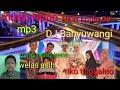 DJ koplo Banyuwangi MP3 07092020