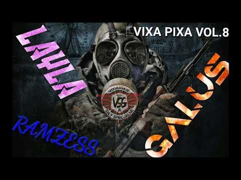 LAYLA & Ramzess & Galus - Vixa Pixa vol. 8