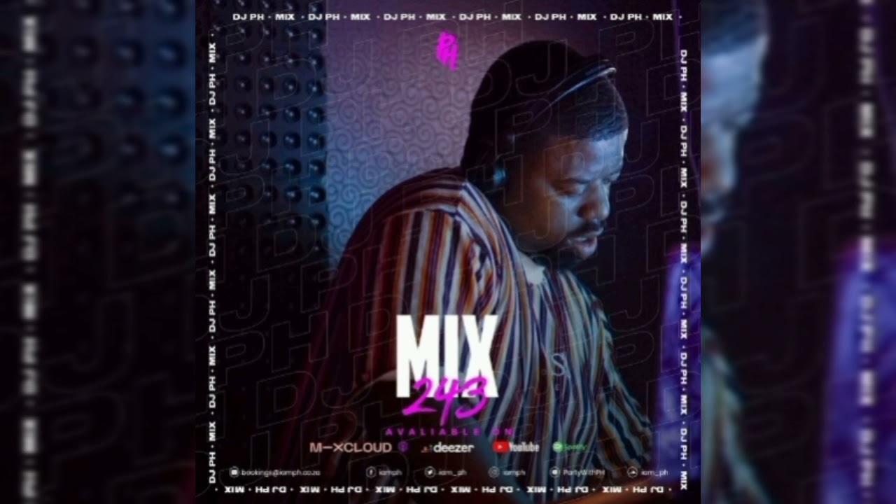 Download DJ PH - #PARTYWITHPH MIX 243