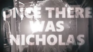 Once There Was Nicholas