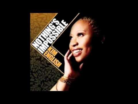 Kim English - Nothing's Impossible (Duwayne Motley Remix) Nervous Records 2009