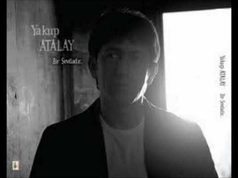 Yakup Atalay - Nerde Eski Neşeler