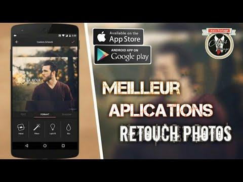 Meilleur Application de retouche et D'éditeur de photos  Android-IOS  Gratuit 2017 2018