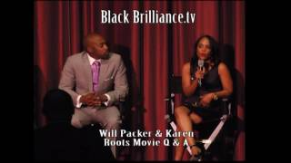 BlackBrilliance.tv - William Packer and Karen talk about Roots Production