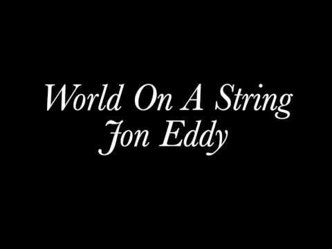 Jon Eddy - World On A String (Frank Sinatra Cover)