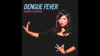 Dengue Fever - Cement Slippers (Eskimo Twins Remix)