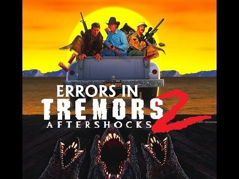 Errors in TREMORS 2: AFTERSHOCKS