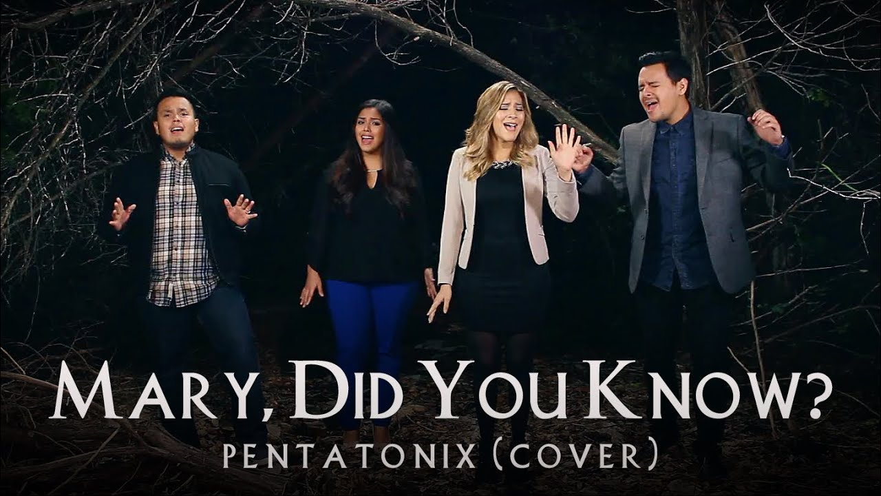 Mary, Did You Know? - Pentatonix (Cover) - YouTube