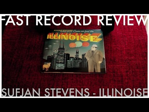 Fast Record Review [04] Sufjan Stevens - Come On Feel The Illinoise