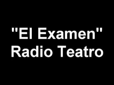Radio Teatro El Examen