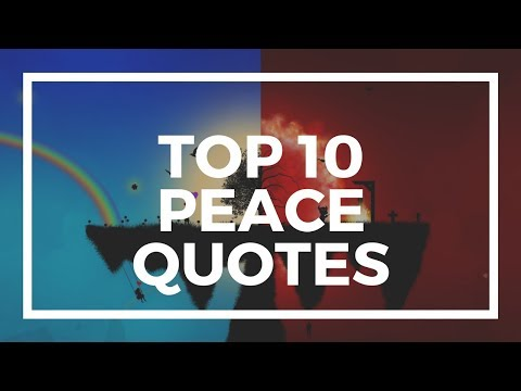 Top 10 Peace Quotes