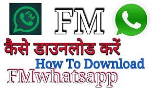 Gambar cover how to download fmwhatsapp -tech view kamran khan