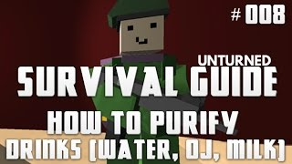 Unturned Survival Guide 008: How To Purify Drinks