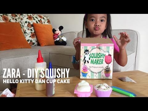 DIY SQUISHY - Zara membuat Squishy Hello Kitty dan Cup Cake