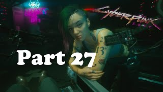 Cyberpunk 2077 gameplay on the highest difficulty Part 27 This quest...