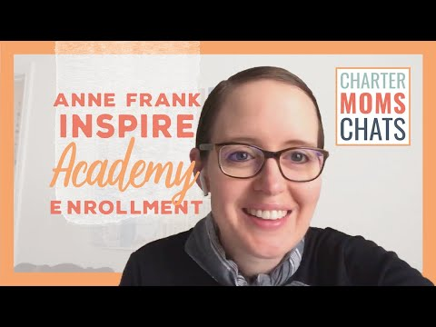 Charter Moms Chats —Anne Frank Inspire Academy Enrollment, With Justin Johnston