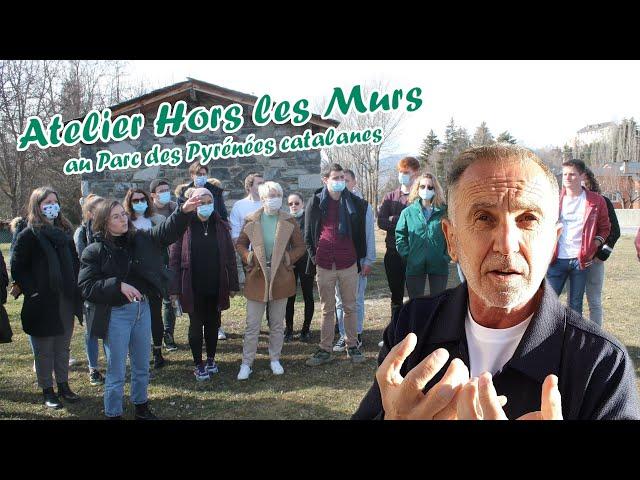 Atelier Hors les Murs : Vallée de la Vanéra