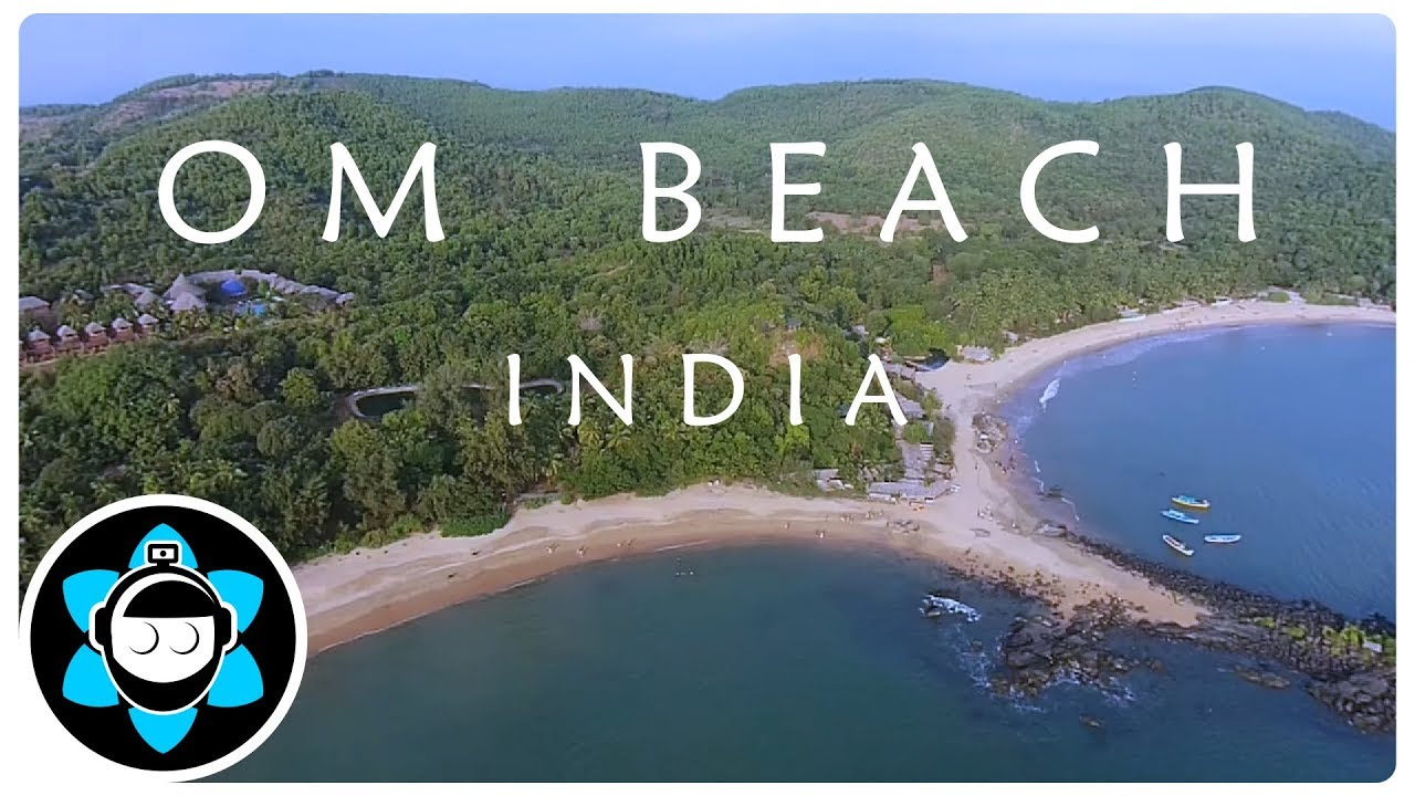 Om Beach Incredible Experience Drone View Travel