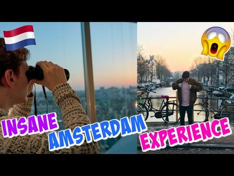 INSANE AMSTERDAM EXPERIENCE!!!!