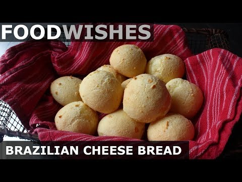 Brazilian Cheese Bread Pão de Queijo – Food Wishes