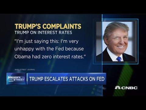 Trump escalates attack on Fed