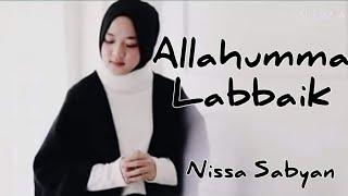 Nissa Sabyan Terbaru 2018 - Allahumma Labbaik