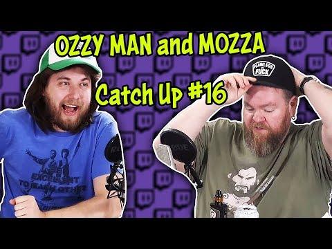 Ozzy Man & Mozza Catch Up #16 [End of Season 1, 2018]