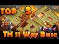 TOP 3 NEW TH11 WAR BASE 2018 (Layout) BEST TOWN HALL 11 WAR BASE  ANTI 2 STAR/ANTI 3 STAR