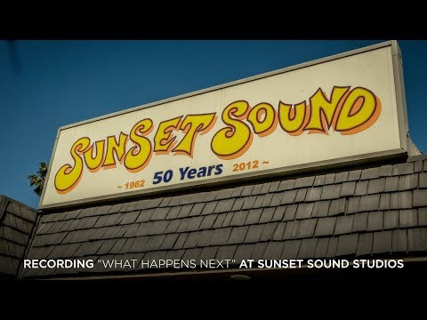 "Recording ""What Happens Next"" at Sunset Sound studios"