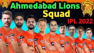 IPL 2022 - Ahmedabad lions New squad   IPL New Team Ahmedabad squad IPL 2022   Ahmedabad 2022 squad