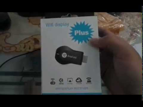 Unboxing Anycast Wifi Display Plus