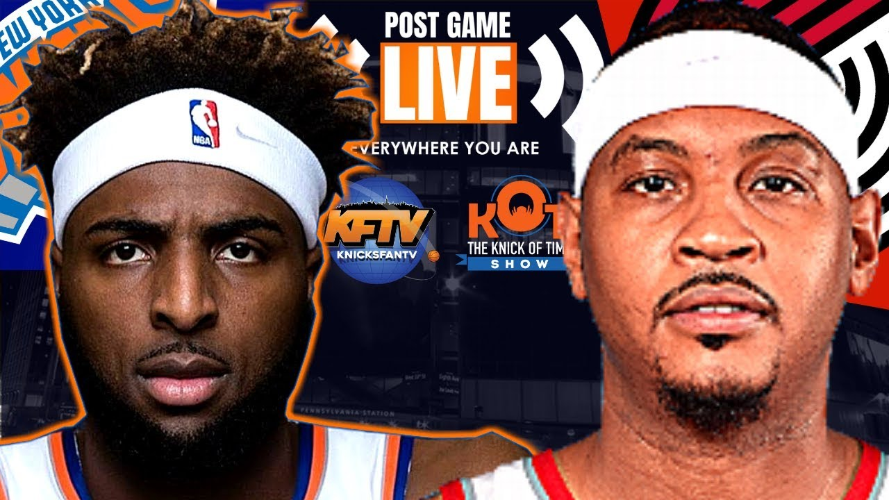 New York Knicks vs. Portland Trail Blazers Post Game Show: Highlights, Analysis & Caller Reactions