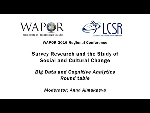 WAPOR 2016: Big Data and Cognitive Analytics (Round table, RUS)