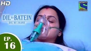 Dil Ki Baatein Dil Hi Jaane - दिल की बातें दिल ही जाने - Episode 16 - 16th April 2015