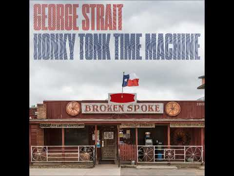 George Strait - Every Little Honky Tonk Bar
