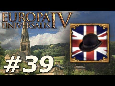 Europa Universalis IV: Rule Britannia  Anglophile  Part 39