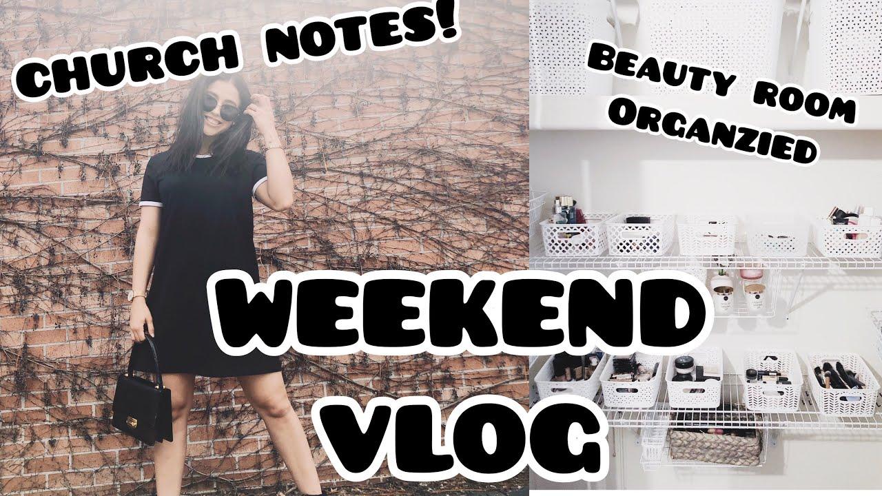 weekend-vlog-church-notes-makeup-declutter