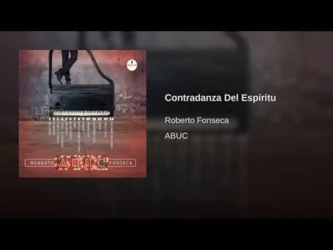 Roberto Fonseca - Contradanza Del Espíritu