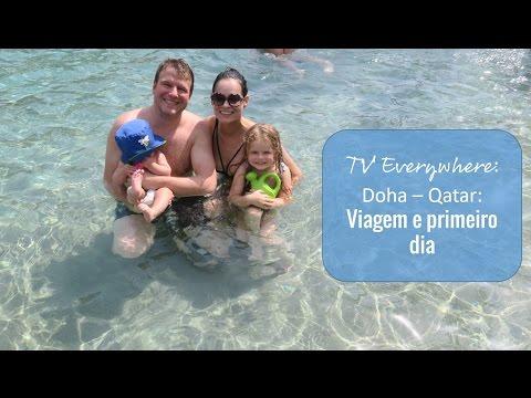 Doha: Chegando em Doha e nosso primeiro dia!