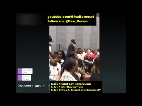 Prophet Brian Carn Prophetic Encounter Little Rock Arkansas Friday 5-13 7pm Service